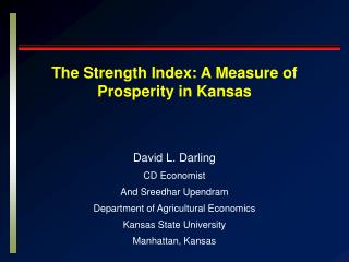 The Strength Index: A Measure of Prosperity in Kansas
