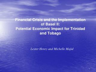 Budgetary Crisis and the Implementation of Basel II: Potential Economic Impact for Trinidad and Tobago