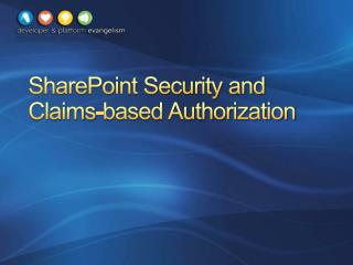 SharePoint Security and Claims-based Authorization