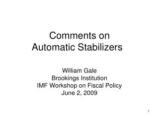 Remarks on Automatic Stabilizers