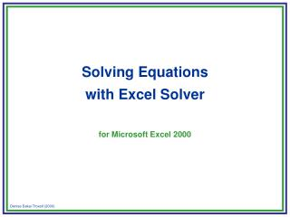 Tackling Equations with Excel Solver for Microsoft Excel 2000