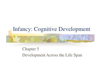 Early stages: Cognitive Development