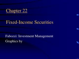 Part 22 Fixed-Income Securities