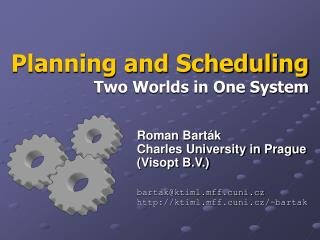 Arranging and Scheduling Two Worlds in One System