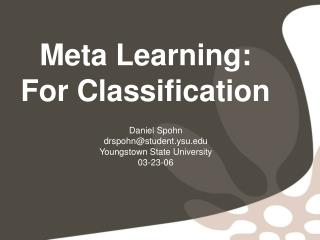 Meta Learning: For Classification