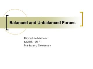 Adjusted and Unbalanced Forces