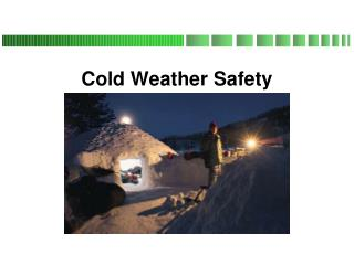 Cool Weather Safety