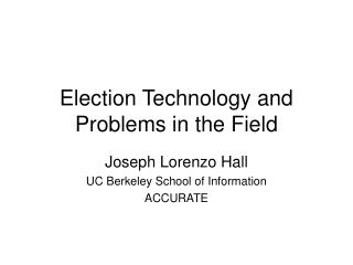 Race Technology and Problems in the Field