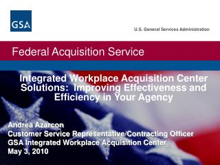 Coordinated Workplace Acquisition Center Solutions: Improving Effectiveness and Efficiency in Your Agency