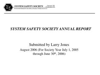 Framework SAFETY SOCIETY ANNUAL REPORT