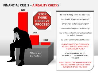 Monetary CRISIS A REALITY CHECK