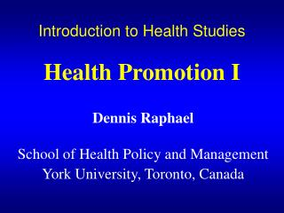 Prologue to Health Studies Health Promotion I