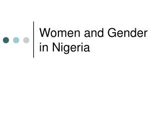 Ladies and Gender in Nigeria