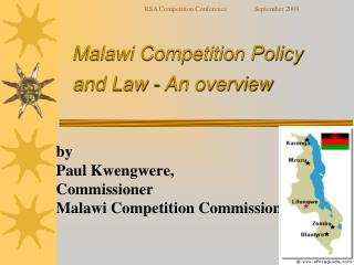 Malawi Competition Policy and Law - An outline