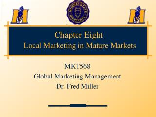 Section Eight Local Marketing in Mature Markets