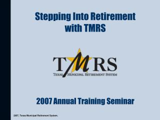 Venturing Into Retirement with TMRS