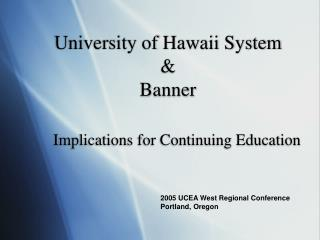 College of Hawaii System Banner