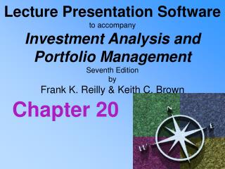 Address Presentation Software to go with Investment Analysis and Portfolio Management Seventh Edition by Frank K. R