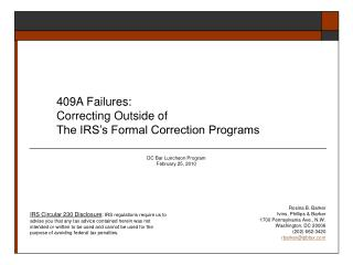409A Failures: Correcting Outside of The IRS s Formal Correction Programs