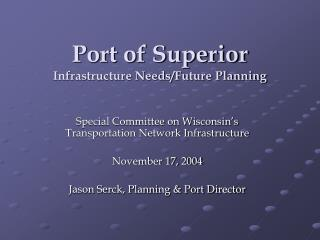 Port of Superior Infrastructure Needs