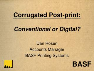 Ridged Post-print: Conventional or Digital