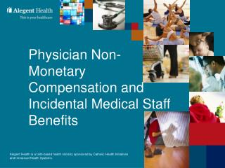 Doctor Non-Monetary Compensation and Incidental Medical Staff ...