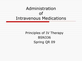 Organization of Intravenous Medications