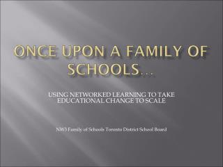 Once Upon a Family of Schools