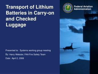 Transport of Lithium Batteries in Carry-on and Checked Luggage