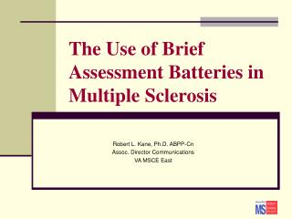 The Use of Brief Assessment Batteries in Multiple Sclerosis