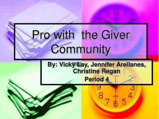 Master with the Giver Community