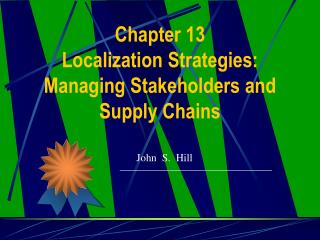 Section 13 Localization Strategies: Managing Stakeholders and Supply Chains