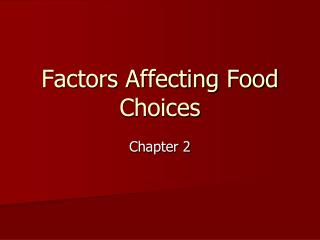 Elements Affecting Food Choices
