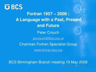 Fortran 1957 2008 : A Language with a Past, Present and Future