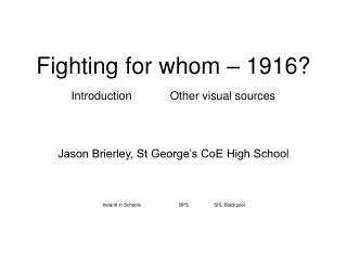 Battling for whom 1916 Introduction Other visual sources