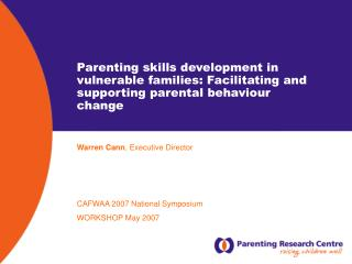 Child rearing aptitudes advancement in powerless families: Facilitating and supporting parental conduct change