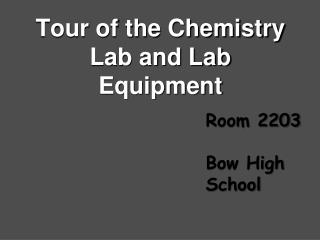 Voyage through the Chemistry Lab and Lab Equipment