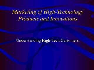Advertising of High-Technology Products and Innovations