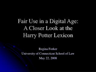 Reasonable Use in a Digital Age: A Closer Look at the Harry Potter Lexicon