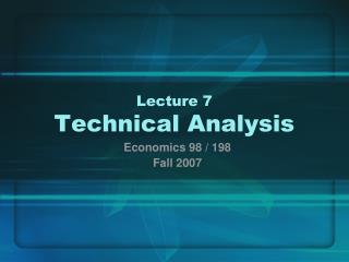 Address 7 Technical Analysis