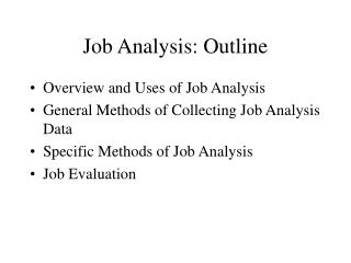 Work Analysis: Outline