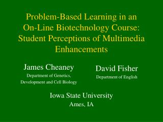 Issue Based Learning in an On-Line Biotechnology Course ...