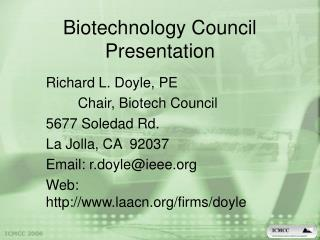 Biotechnology Council Presentation