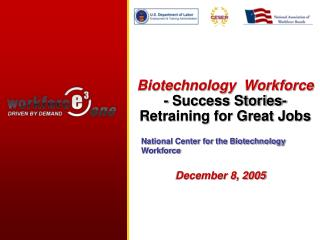 Biotechnology Workforce - Success Stories-Retraining for Great ...