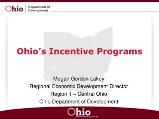 Ohios Incentive Programs