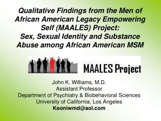 Subjective Findings from the Men of African American Legacy ...