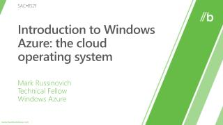 SAC-852F: Introduction to Windows Azure: the cloud working framework