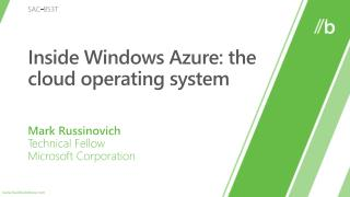 SAC-853T: Inside Windows Azure: the cloud working framework