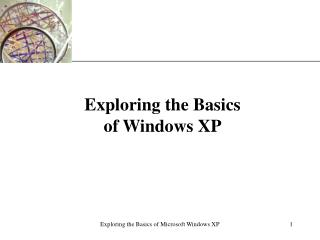 Investigating the Basics of Windows XP