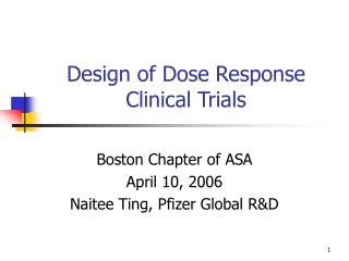 Configuration of Dose Response Clinical Trials